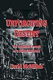 Unforgiving Destiny: The Relentless Pursuit of a Black Marketeer