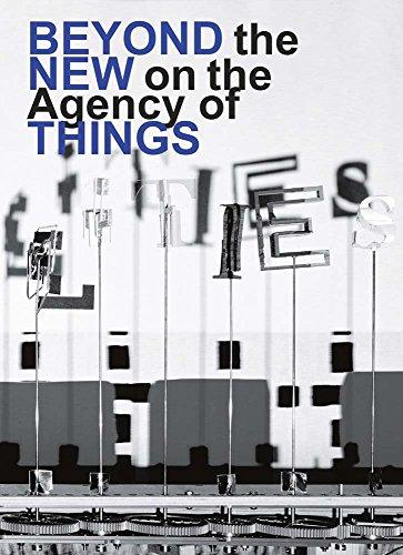 Hella Jongerius / Louise Schouwenberg. Beyond the New on the Agency of Things: Ausst.Kat. Die Neue Sammlung – The Design Museum, Pinakothek der Moderne, München, 2017 / 2018