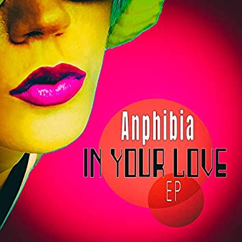 In Your Love - EP