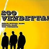 Das Album Vendetta der Färöischen Band 200
