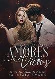 Amores e Vícios: Trilogia Ndrangheta (Portuguese Edition)