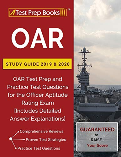 OAR Study Guide 2019 & 2020: OAR Test Prep and Practice Test Questions for the Officer Aptitude Rati