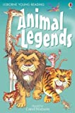 Animal Legends (3.1 Young Reading Series One (Red))