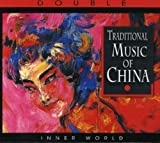 Traditional Music Of China by Various (2007-12-28)