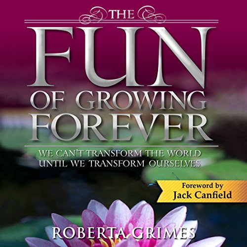 The Fun of Growing Forever audiobook cover art