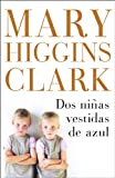Dos niñas vestidas de azul (Spanish Edition)