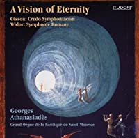 Vision of Eternity by OLSSON / WIDOR (2013-04-30)