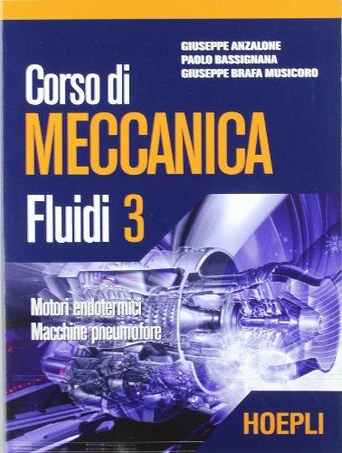 Corso di meccanica. Fluidi (Vol. 3)