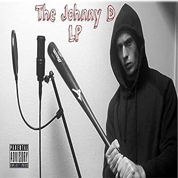 The Johnny D LP
