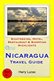 Nicaragua Travel Guide: Sightseeing, Hotel, Restaurant & Shopping Highlights (English Edition)
