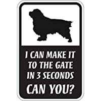 CAN YOU?マグネットサイン:クランバースパニエル(レギュラー) I CAN MAKE IT TO THE GATE IN 3 SECONDS, CA.