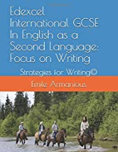 Edexcel International GCSE English as a Second Language: Focus on Writing: Strategies for Writing©
