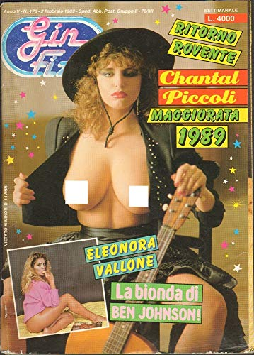 Gin Fizz Rivista erotica Anno 1989. 2 febbraio n.176. Chantal Piccoli, Eleonora Vallone