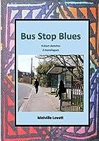 Bus Stop Blues
