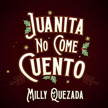 Juanita No Come Cuento