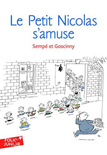 Les histoires inédites du Petit Nicolas - 6 Le Petit Nicolas s'amuse