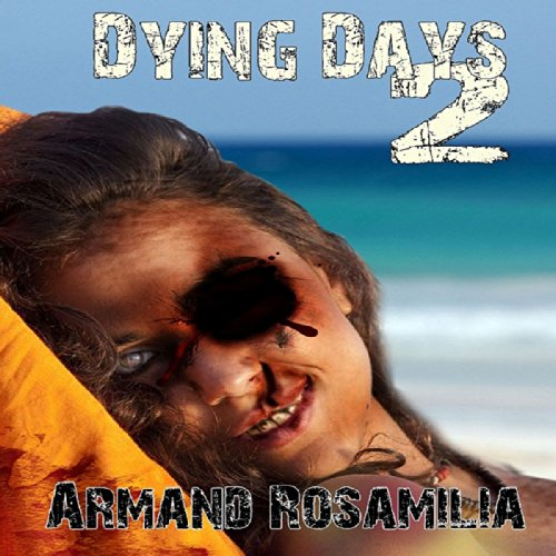 Dying Days 2 cover art