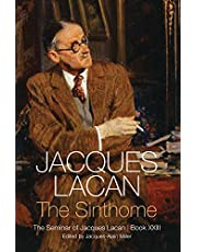 Sinthome: The Seminar of Jacques Lacan, Book XXIII
