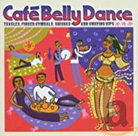 CAFE BELLY DANCE (IMPORT)
