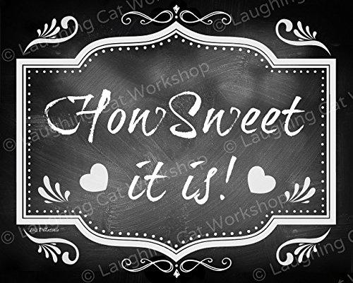 Wedding Desserts Sweets Table decor shabby chic cottage How sweet it is Honeymooners Cake Candy bar print Romantic Vintage retro Victorian Chalkboard style Wedding Decor Sugar art