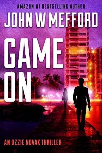 GAME ON (An Ozzie Novak Thriller Book 2)