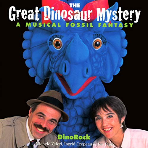 The Great Dinosaur Mystery: A Musical Fossil Fantasy