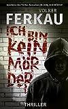 Ich bin kein Mörder: 'Mörder'-Thriller *3*