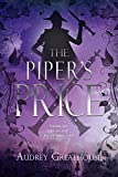 The Piper's Price (Neverland Wars, Band 2) - Audrey Greathouse