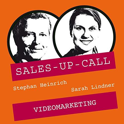 Videomarketing     Sales-up-Call - Der Weckruf für Ihren Vertrieb              Autor:                                                                                                                                 Stephan Heinrich,                                                                                        Sarah Lindner                               Sprecher:                                                                                                                                 Stephan Heinrich,                                                                                        Sarah Lindner                      Spieldauer: 1 Std. und 1 Min.     Noch nicht bewertet     Gesamt 0,0