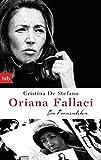 Oriana Fallaci: Ein Frauenleben - Cristina De Stefano