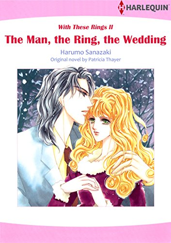 The Man, The Ring, The Wedding: Harlequin comics (With These Rings Book 2) (English Edition)