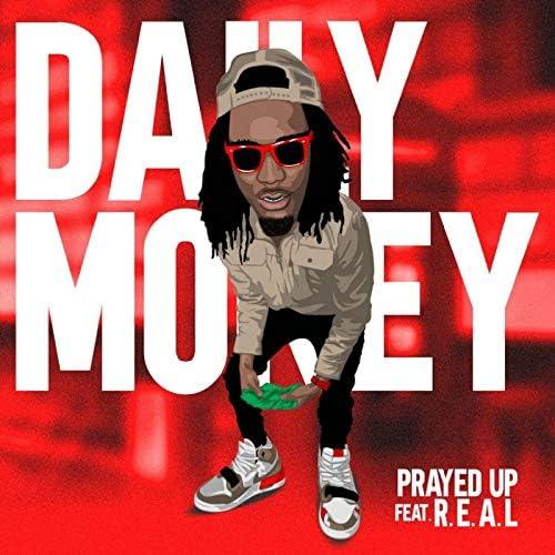 Prayed Up feat. R.E.A.L