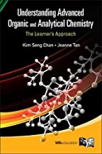 Understanding Advanced Organic And Analytical Chemistry: The Learner's Approach