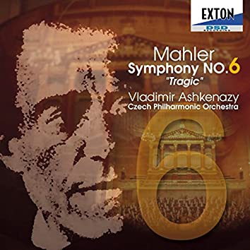 Mahler: Symphony No. 6 ''Tragic''