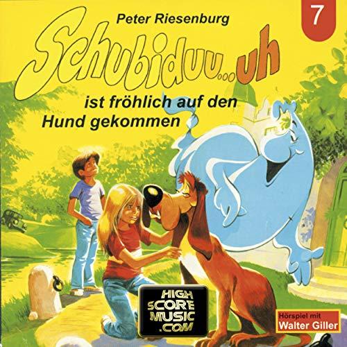 Couverture de Schubiduu...uh - ist fröhlich auf den Hund gekommen