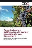 Caracterización polifenolica de orujo y escobajo de uva Carménère: Provenientes de direfentes localidades vitivinícolas de Chile