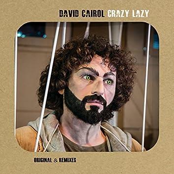 Crazy Lazy (& Remixes)