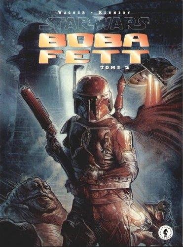 Star wars, boba fett, tome 2 :