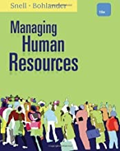 Managing Human Resources 16th (sixteenth) Edition by Snell, Scott A., Bohlander, George W. published by Cengage Learning (2012)