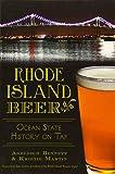 Rhode Island Beer:: Ocean State History on Tap (American Palate)