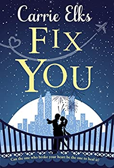 Fix You by [Carrie Elks]