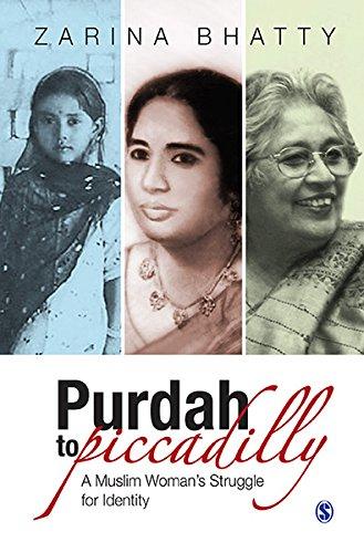 Purdey se Piccadily tak: Apni Pehchan ke Liye ek Muslim Mahila ka Sangharsh (Hindi Edition)