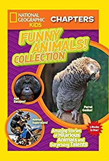 [(National Geographic Kids Chapters: Funny Animals! Collection : Amazing Stories of Hilarious Animals and Surprising Talents)] [By (author) National Geographic Kids] published on (June, 2015)