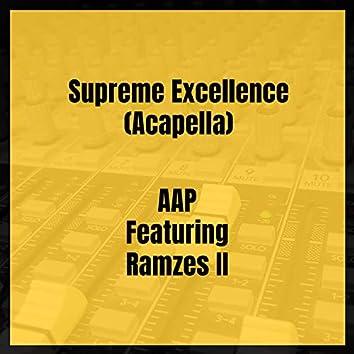 Supreme Excellence (Acapella)