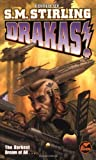 Drakas! by S.M. Stirling (2000-11-01)