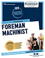 Foreman Machinist (Career Examination)