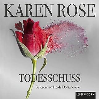 Todesschuss                   Autor:                                                                                                                                 Karen Rose                               Sprecher:                                                                                                                                 Heide Domanowski                      Spieldauer: 25 Std. und 43 Min.     335 Bewertungen     Gesamt 4,3