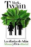 Los diarios de Adán y Eva (El libro de bolsillo - Bibliotecas de autor - Biblioteca Twain)