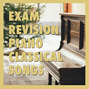 13 Exam Revision Piano Classical Songs