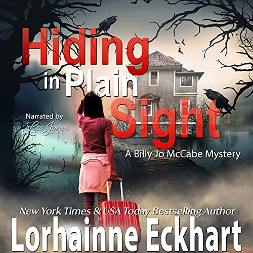 Hiding in Plain Sight Audiobook By Lorhainne Eckhart cover art
